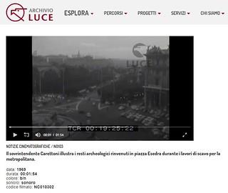ROMA ARCHEOLOGICA & RESTAURO ARCHITETTURA 2021. ROMA METRO B - Prof. Carettoni illustra i resti archeologici rinvenuti in pz. Esedra. ARCHIVO LUCE (1969). S.v., E. Lissi Caronna, NSc (Scavo 1969 [1976]), in: BCom 89.2 (1984): 379-380 & NYT (23/01/1971): 2