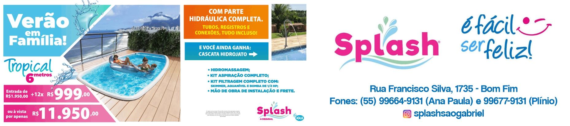 Splash Piscinas - A original, em São Gabriel!