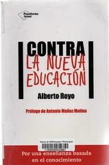 Alberto Royo, Contra la nueva educación