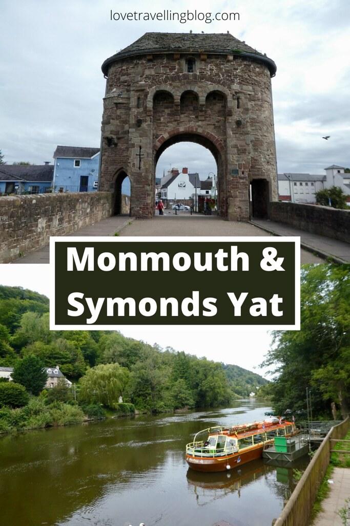 Symonds Yat & Monmouth