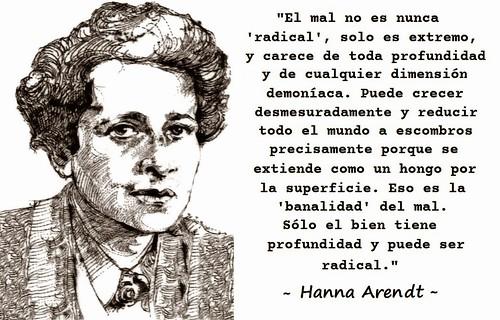 La banalidad del mal, según Hannah Arendt