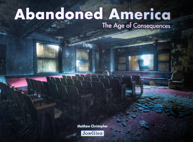 Abandoned America, The Age of Consequences