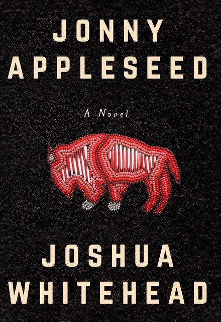 book-cover-johnny-appleseed-by-joshua-whitehead