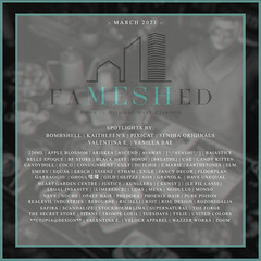 FaMESHed - March 2021