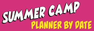 Summer Camp Planner by Date