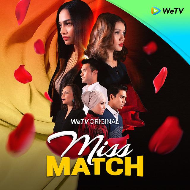 Cinta Segi Tiga Dalam Miss Match Secara Eksklusif &Amp; Percuma Di Wetv