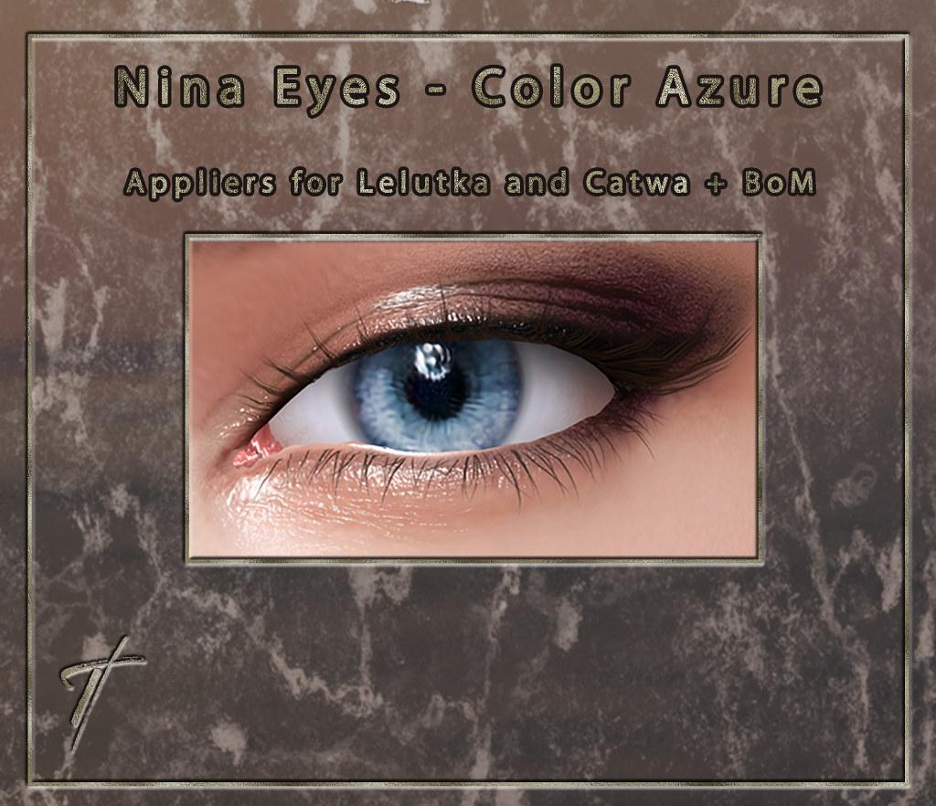 Tville – Nina Eyes *azure*