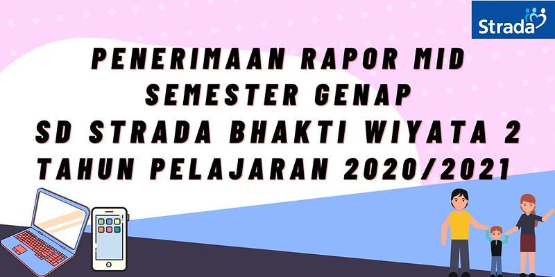 Penerimaan Rapor Mid Semester Genap SD Strada Bhakti Wiyata 2 Tahun Pelajaran 2020/2021