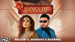 Banna Re lyrics - Mellow D | Manesha | Sonali Kukreja | Sushant-Shankar