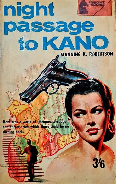 Night Passage To Kano - Badger Book - SP 04 - Manning K. Robertson - 1967