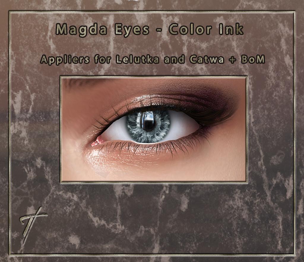 Tville – Magda Eyes *Ink*