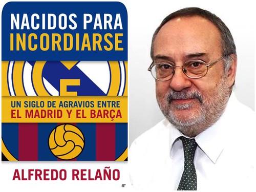 """""""NACIDOS PARA INCORDIARSE"""" de Alfredo Relaño"""