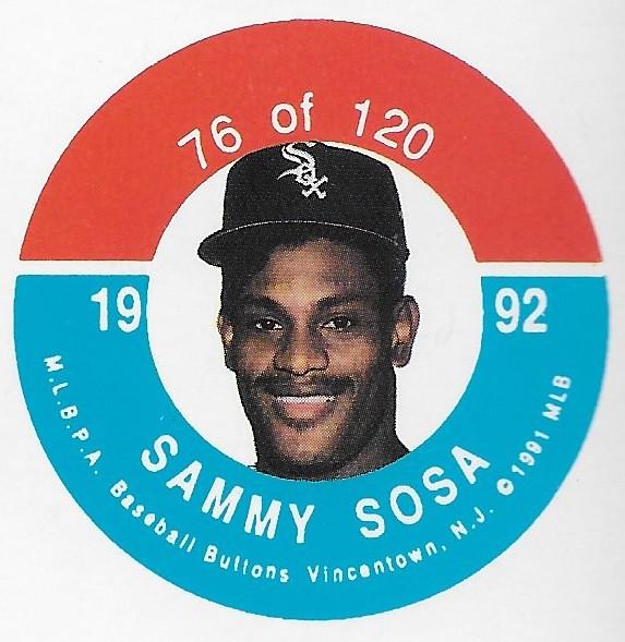 1992 JKA Vincentown Button Proof Square - Sosa, Sammy