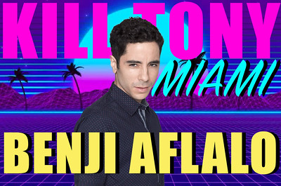 KILL TONY #495 – MIAMI