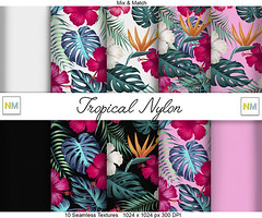 Tropical Nylon Preview