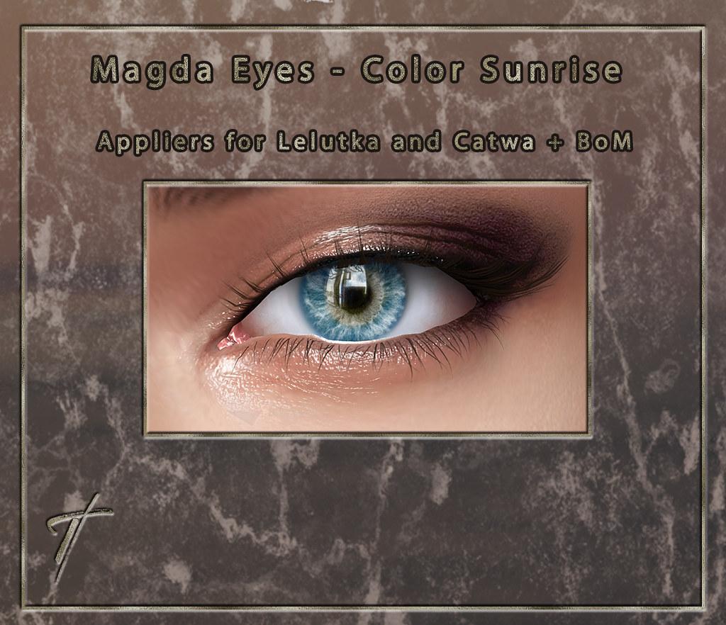 Tville - Magda Eyes *sunrise*