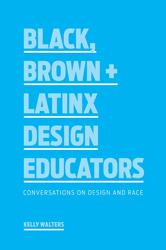 Book Launch: Brown, Black + Latinx Design Educators In partnership with Princeton Architectural Press