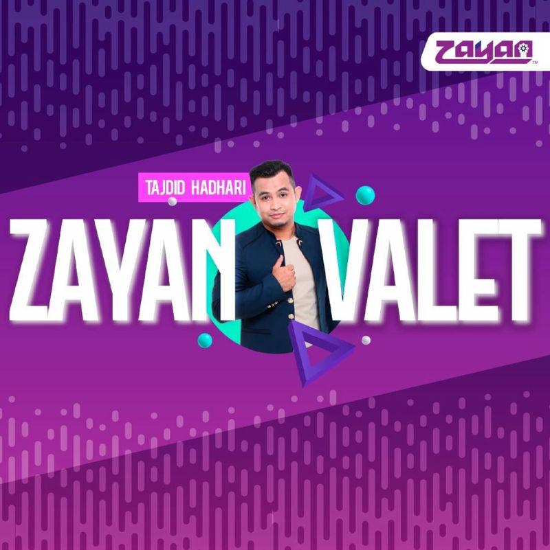Tajdid Hadhari - Zayan Valet