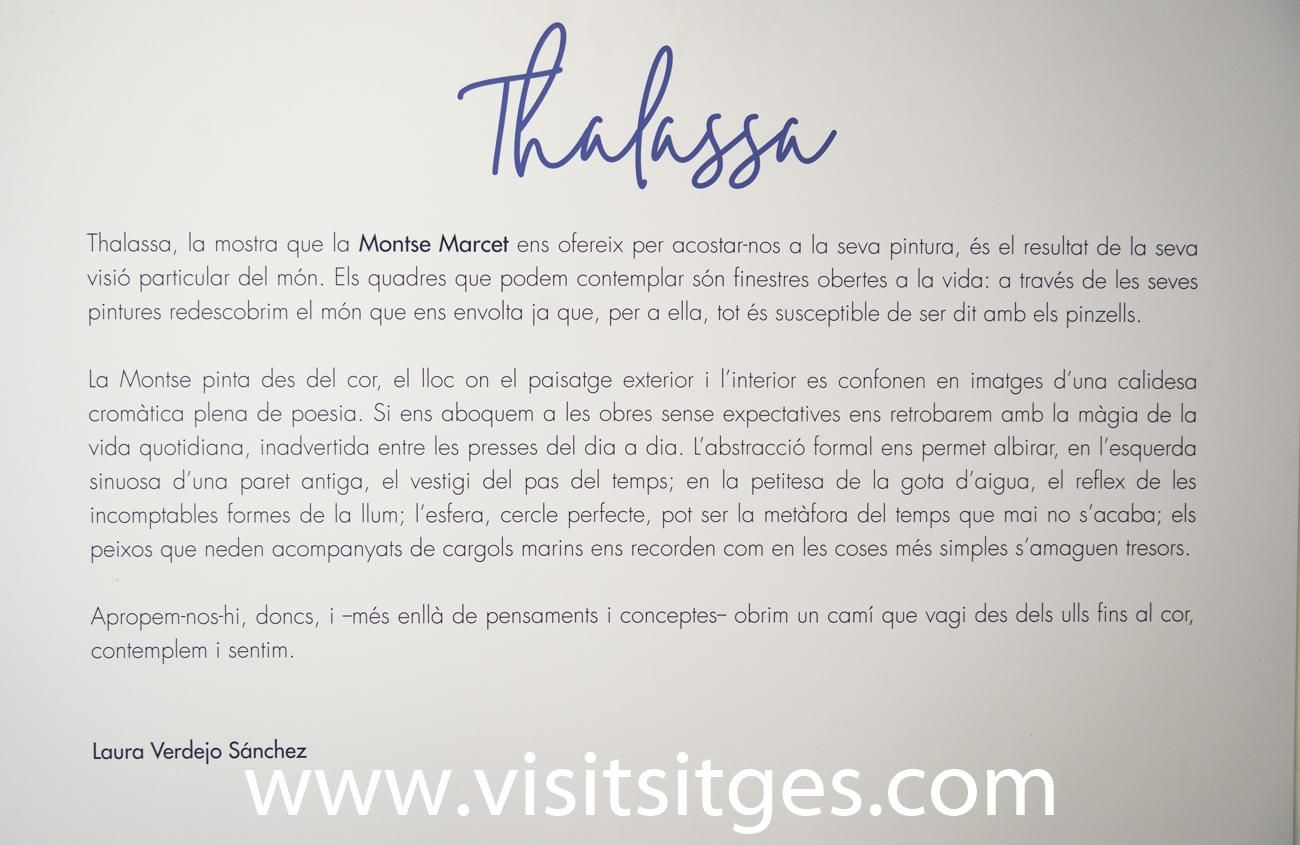 EXPOSICIÓ THALASSA, DE MONTSE MARCET, SITGES 2021