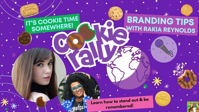 Cookie Rally: Rakia Reynold's Branding Tips!