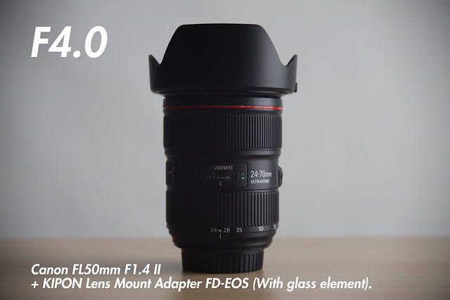 [ f4.0 ]  FL 50mm f1.4 II + KIPON Lens Mount Adapter FD-EOS (for FL and FD-Mount Lens to Canon EF Mount Camera).