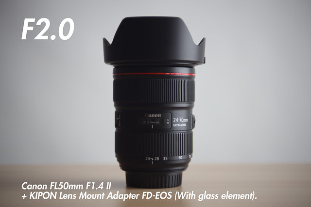 [ f2.0 ]  FL 50mm f1.4 II + KIPON Lens Mount Adapter FD-EOS (for FL and FD-Mount Lens to Canon EF Mount Camera).