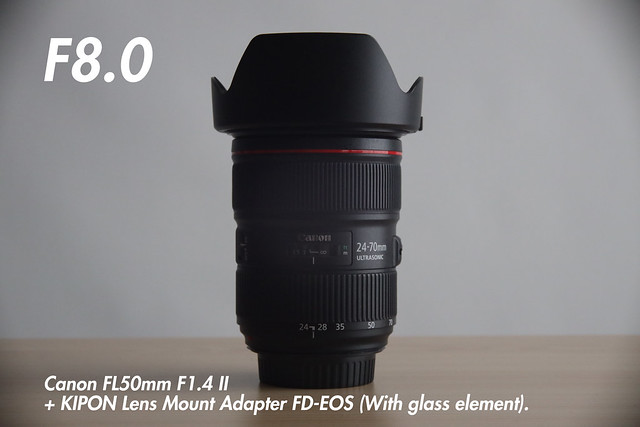 [ f8.0 ]  FL 50mm f1.4 II + KIPON Lens Mount Adapter FD-EOS (for FL and FD-Mount Lens to Canon EF Mount Camera).