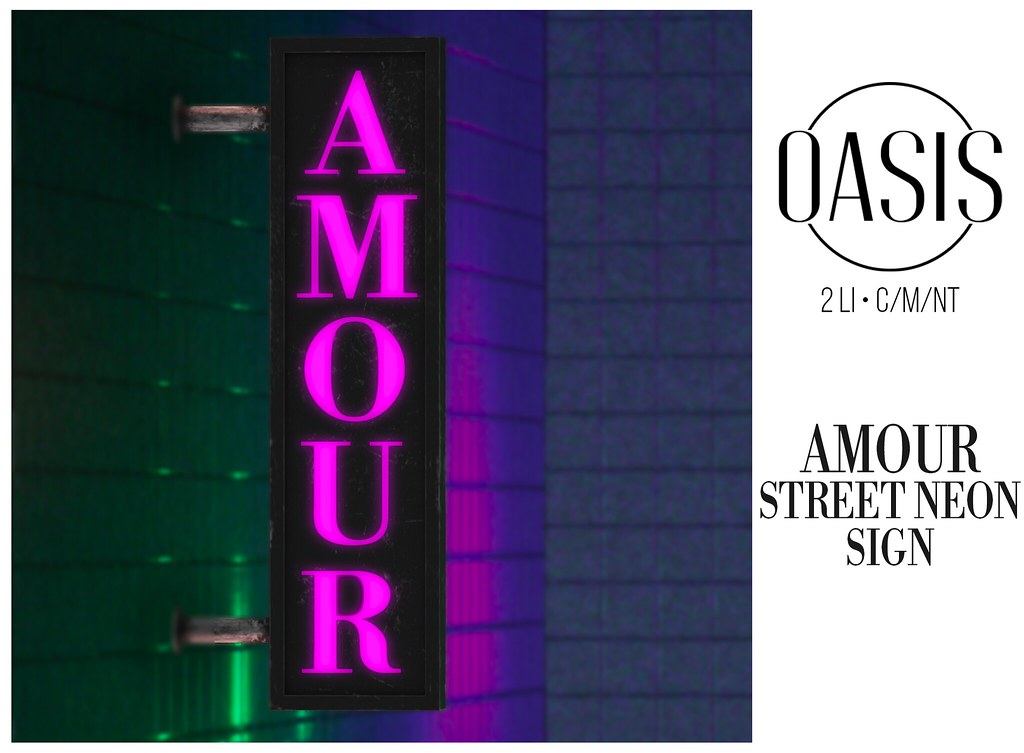 "Oasis: ""AMOUR"" Street Neon Sign"