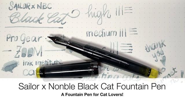 Sailor x Nonble Black Cat Fountain Pen for Cat Lovers