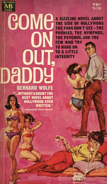 Macfadden Books 75-138 - Bernard Wolfe - Come on Out, Daddy