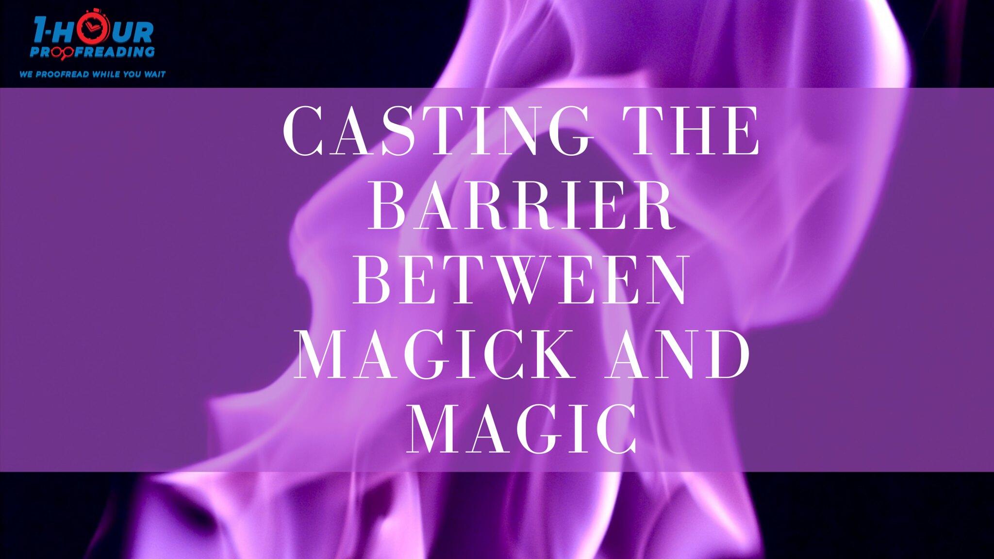 Magick and Magic
