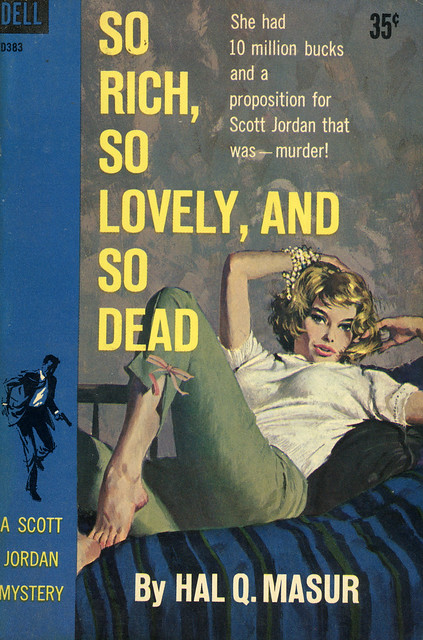 Dell Books D383 - Hal Q. Masur - So Rich, So Lovely, And So Dead