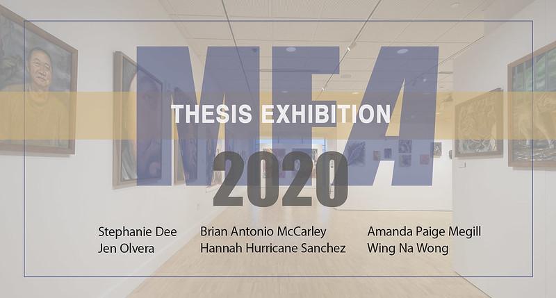 2020 MFA Thesis Exhibition
