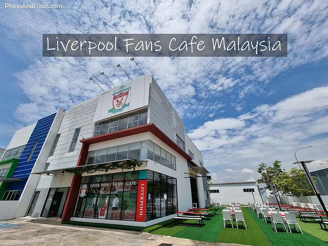 liverpool fans cafe malaysia