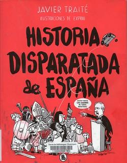 Javier Traité, Historia disparatada de España