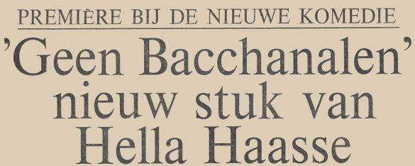 HellaHaasseGeenBacchanalen 01 DeTijd19711213 Kop01