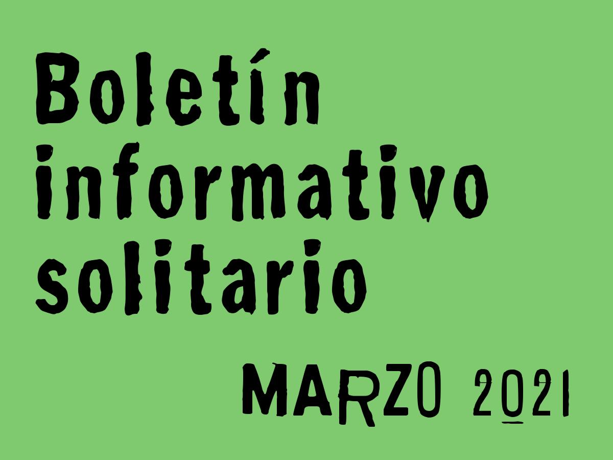 Boletín Informativo Solitario: marzo 2021