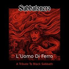 Album Review: Sabbatonero - L'Uomo Di Ferro (A Tribute to Black Sabbath)