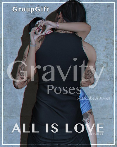 Gravity Poses - All is Love new GroupGift