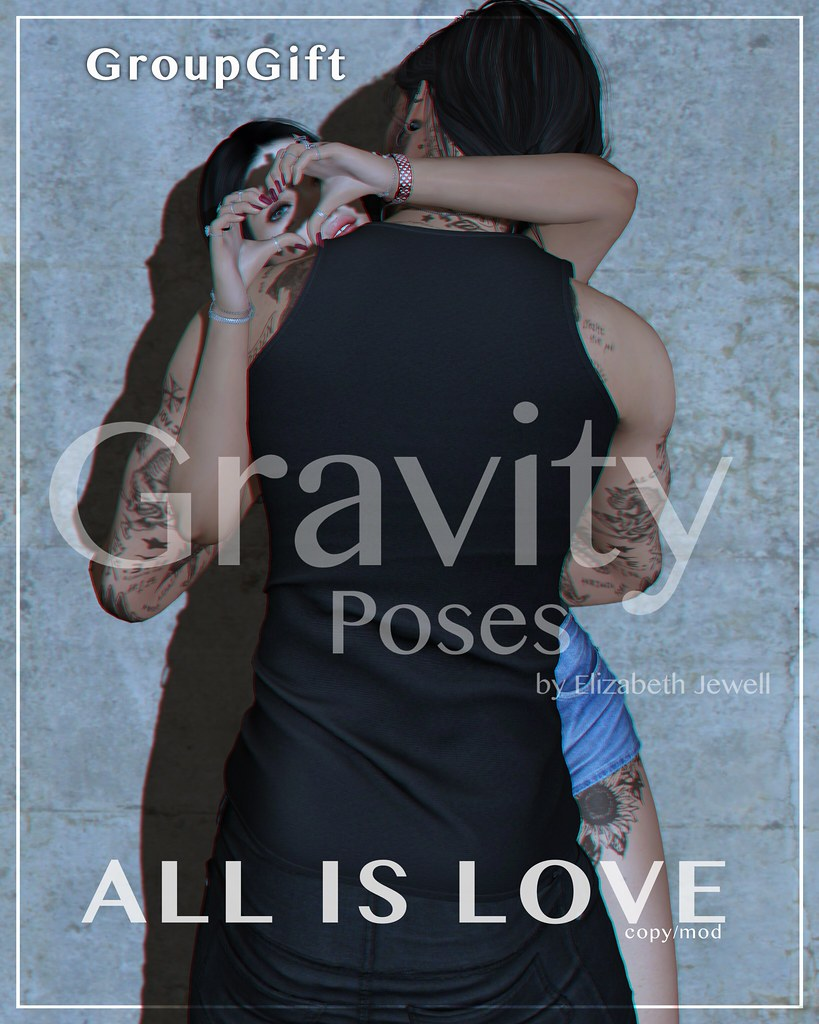 Gravity Poses – All is Love new GroupGift