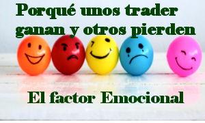 Factor Emocional: ¿Porqué unos traders sobreviven y otros fracasan?