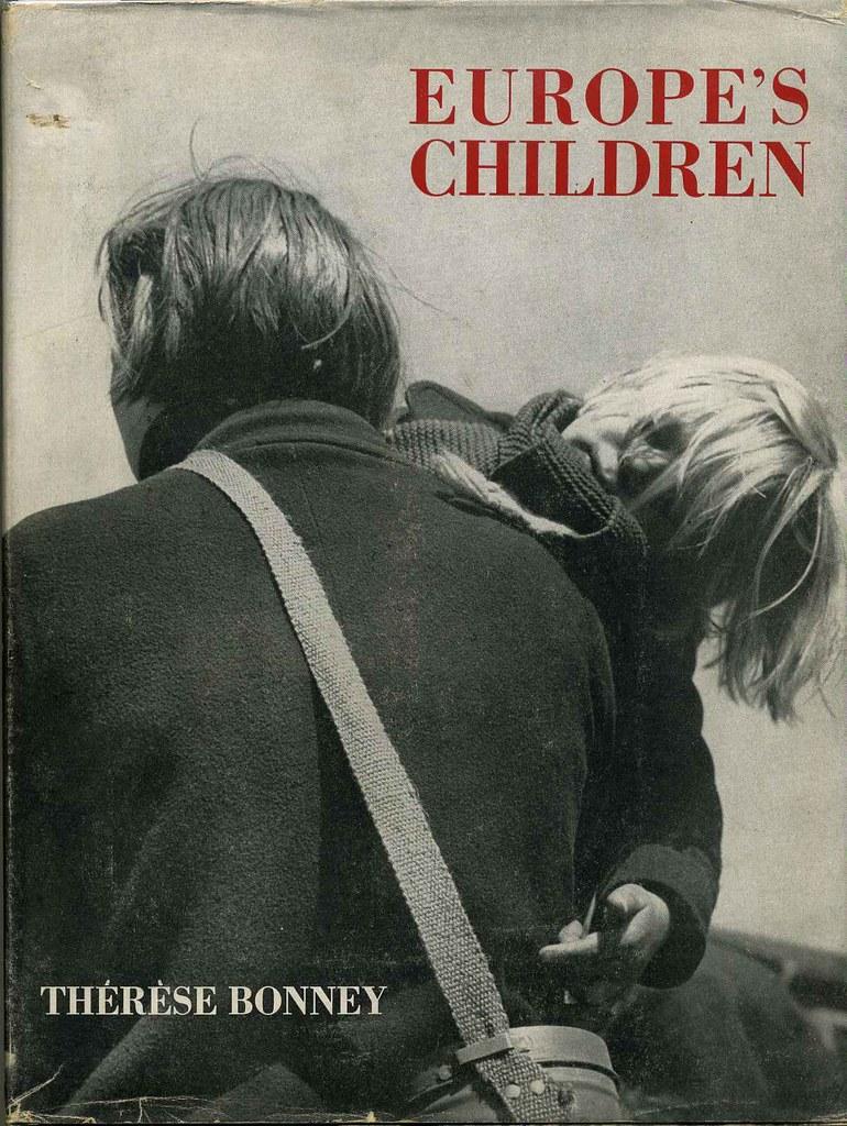Portada del libro Europe´s Children de Thérèse Bonney con fotos entre 1939 y 1943