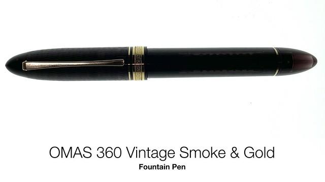 OMAS 360 Vintage Smoke & Gold Fountain Pen
