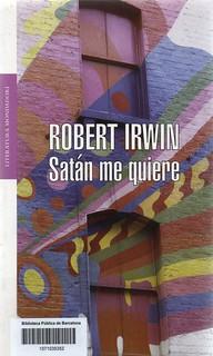 Robert Irwin, Satán me quiere