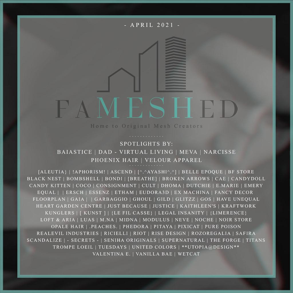 FaMESHed – April 2021