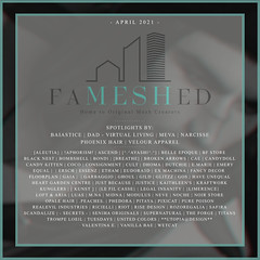 FaMESHed - April 2021
