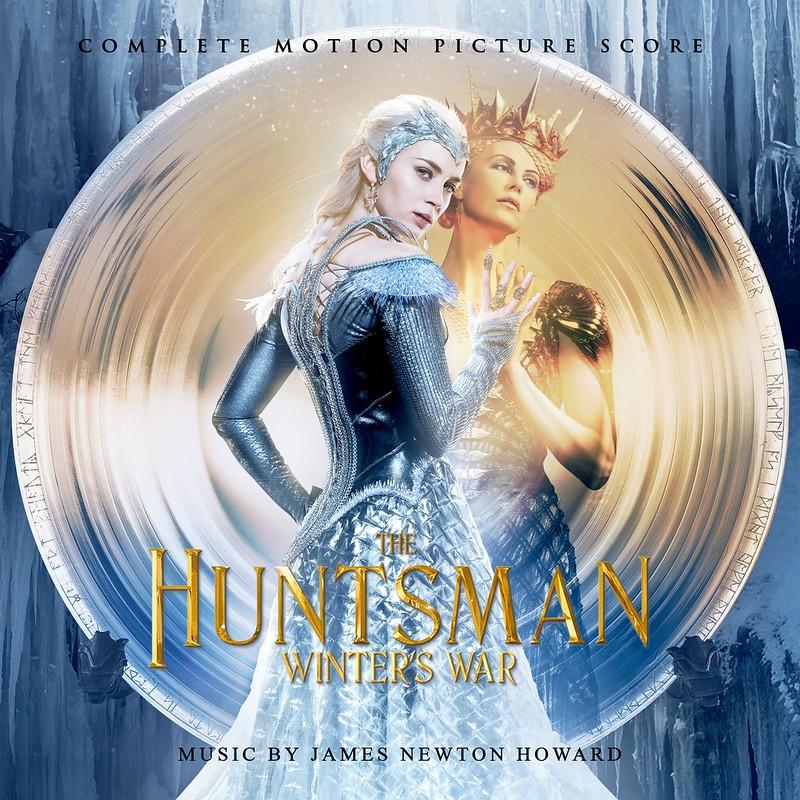 The Huntsman: Winter's War (Complete) by James Newton Howard