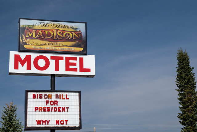 West Yellowstone, Montana - September 23, 2020: Sign for the Historic Madison Hotel Motel and Gift Shop, with a political message on the sign