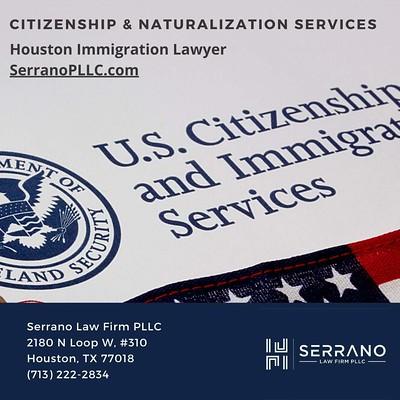 Citizenship & Naturalization Lawyer - Serrano Law Firm PLLC