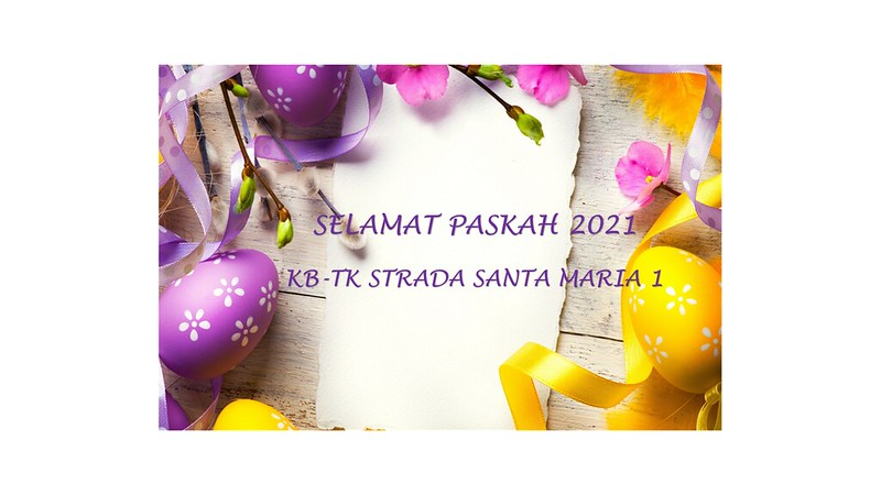 KEGIATAN PASKAH ANAK  KB-TK STRADA SANTA MARIA 1  TAHUN 2021